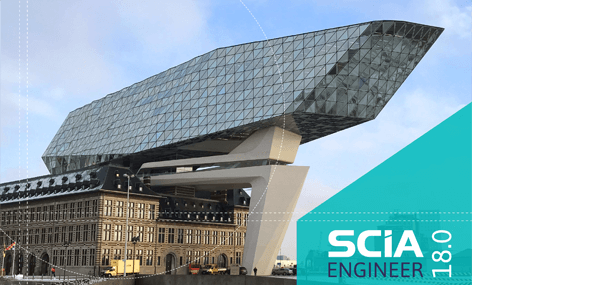 SCIA ENGINEER 18: EVEN MORE ADVANCED, EVEN EASIER TO USE