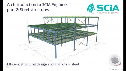 [EN] An Introduction to SCIA Engineer, part 2: Steel structures